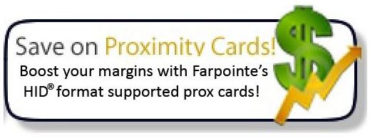 Save on Proximity Cards with Farpointe HID-Compatible cards